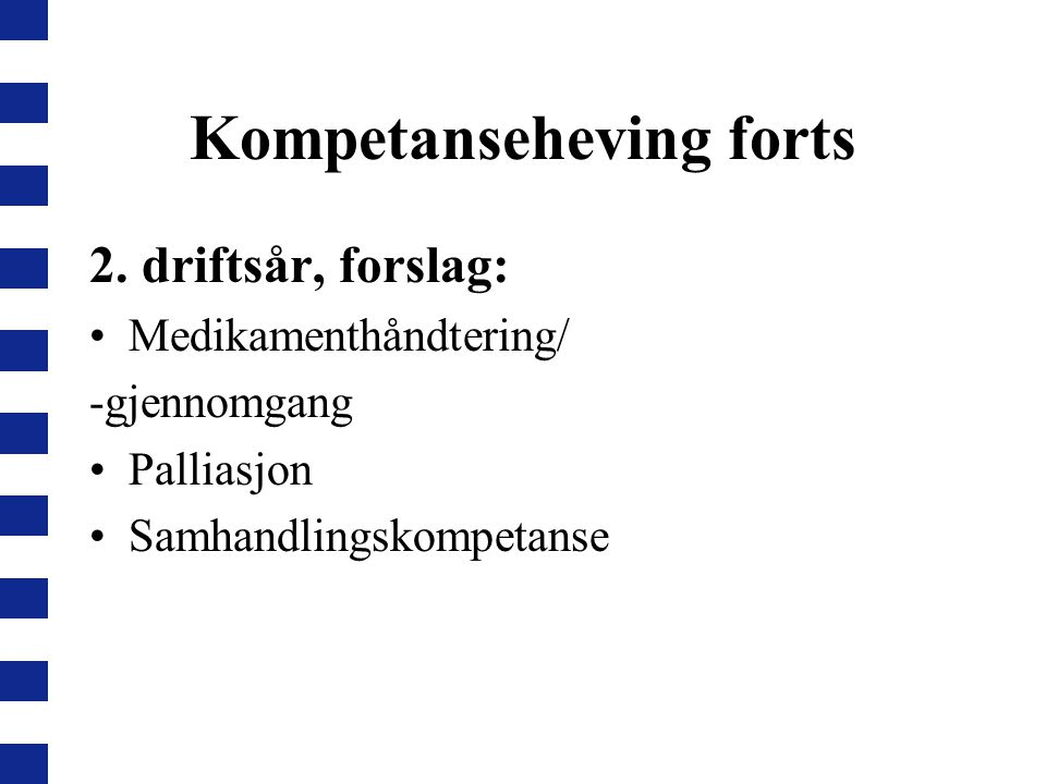 Kompetanseheving forts