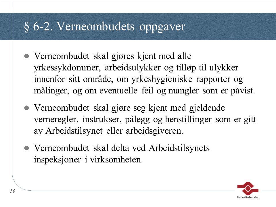 § 6-2. Verneombudets oppgaver