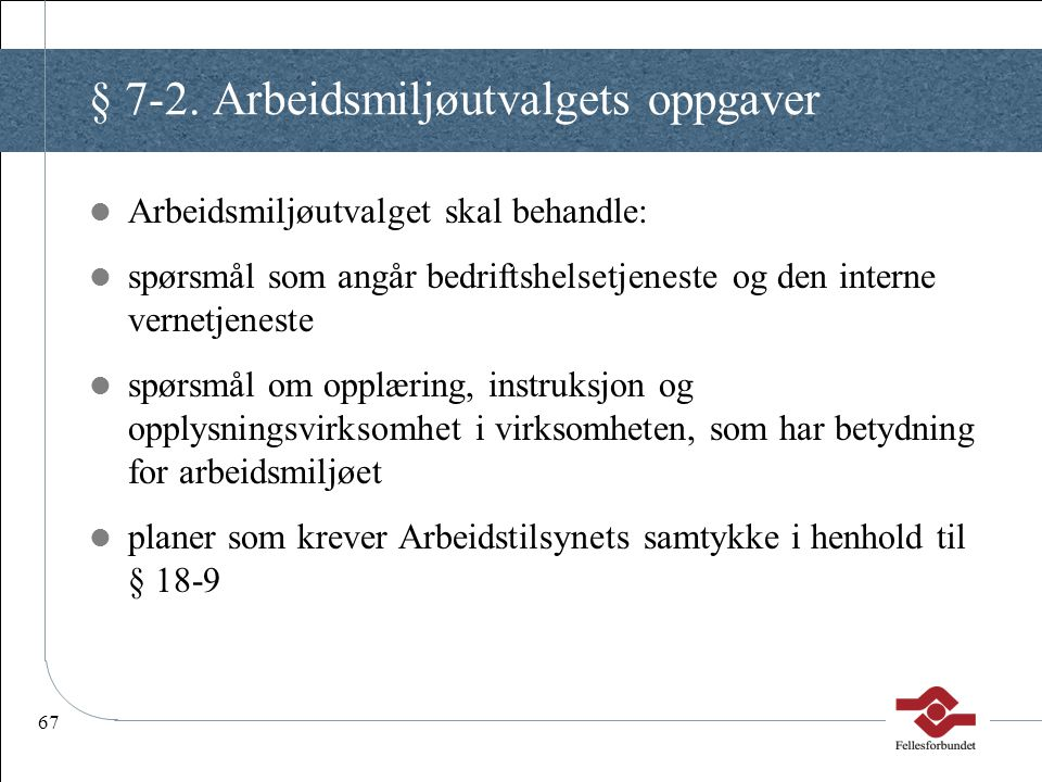 § 7-2. Arbeidsmiljøutvalgets oppgaver