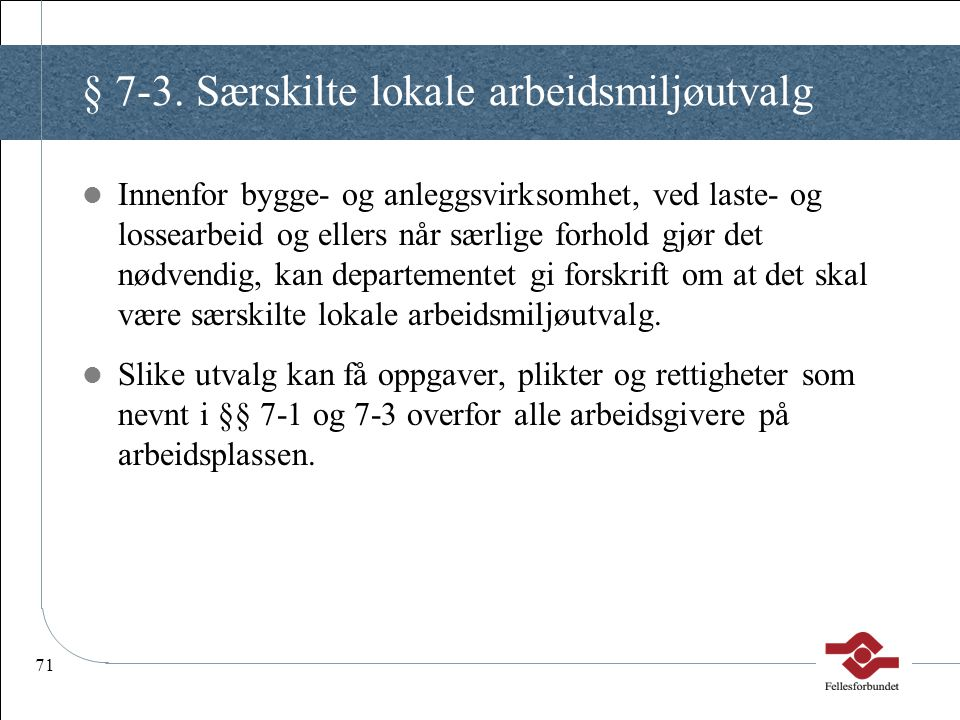 § 7-3. Særskilte lokale arbeidsmiljøutvalg