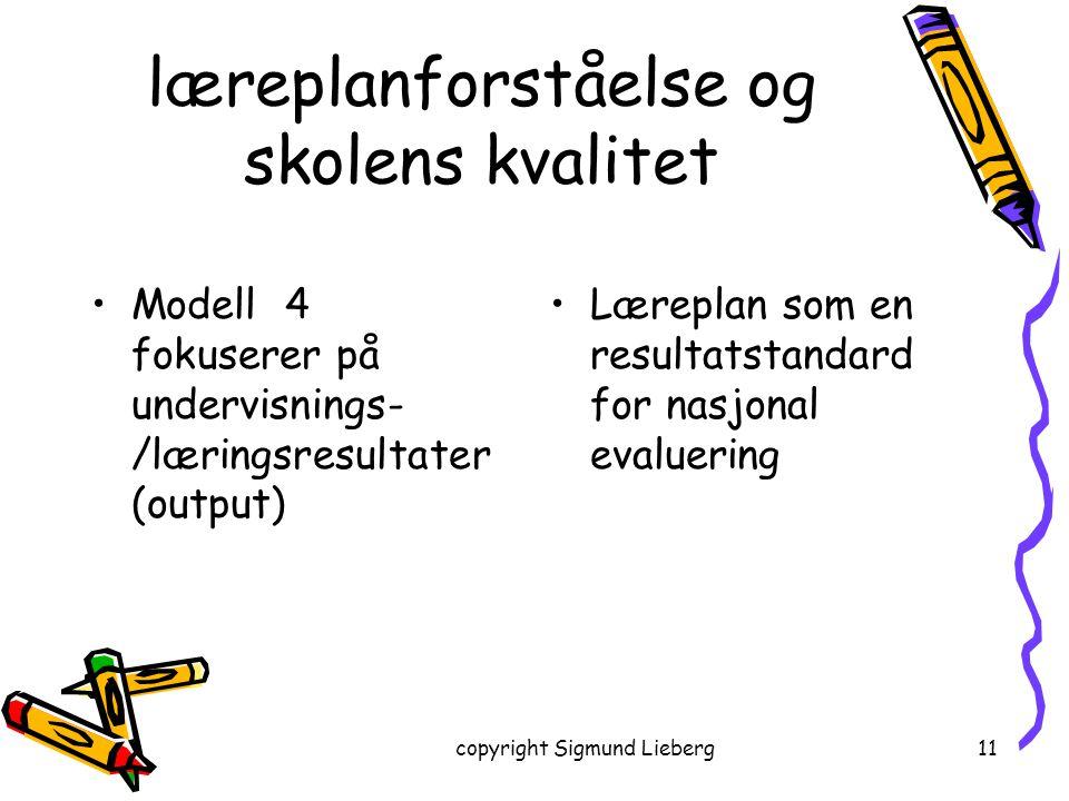 læreplanforståelse og skolens kvalitet
