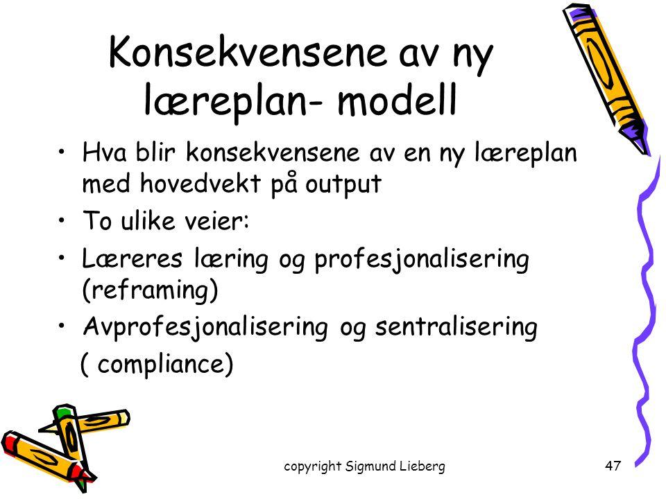 Konsekvensene av ny læreplan- modell