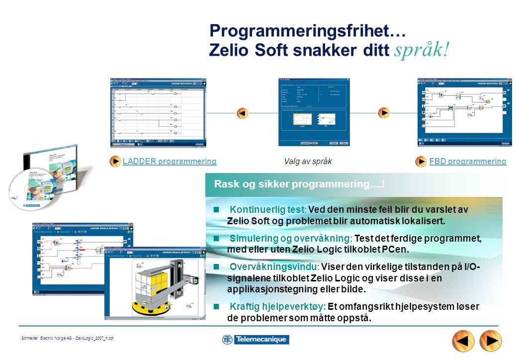 Programmeringsfrihet… Zelio Soft snakker ditt språk!