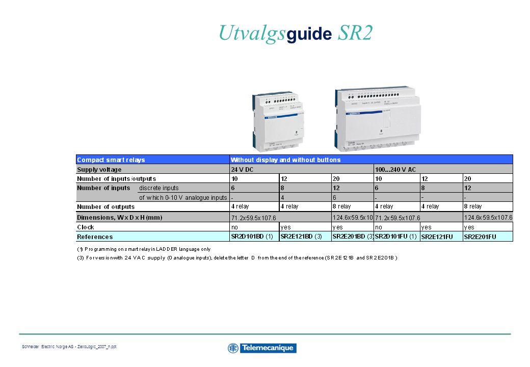 Utvalgsguide SR2 Schneider Electric Norge AS - ZelioLogic_2007_n.ppt