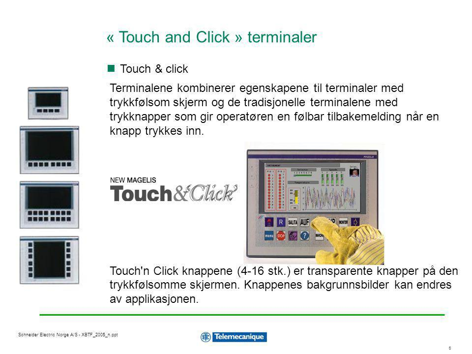 « Touch and Click » terminaler