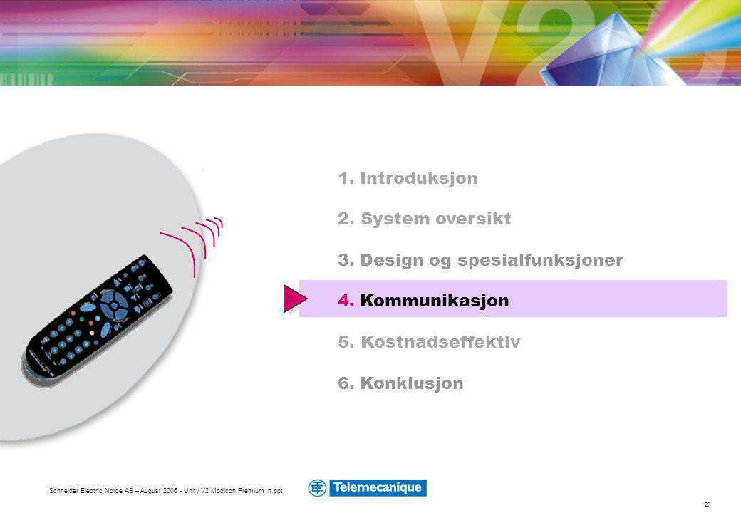 3. Design og spesialfunksjoner 4. Kommunikasjon 5. Kostnadseffektiv