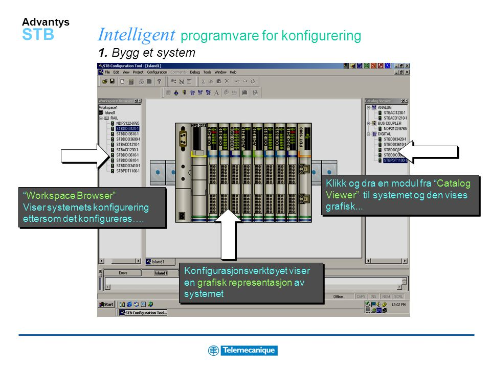 Intelligent programvare for konfigurering 1. Bygg et system