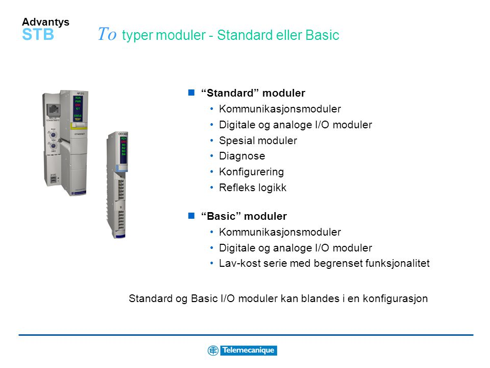 To typer moduler - Standard eller Basic