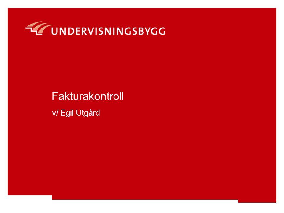 Fakturakontroll v/ Egil Utgård