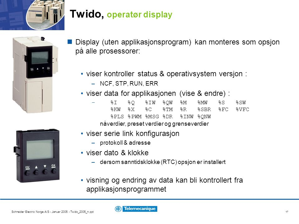Twido, operatør display