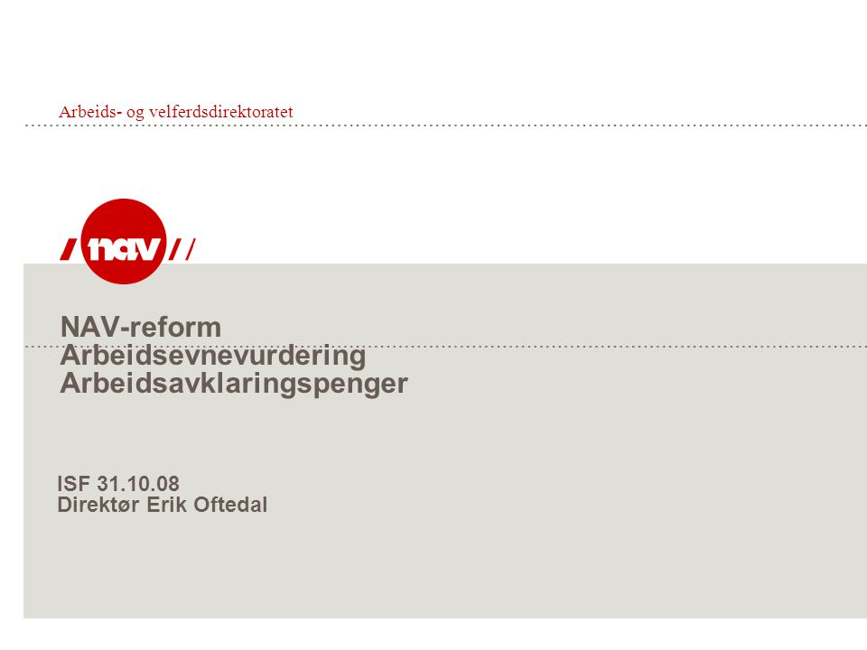 NAV-reform Arbeidsevnevurdering Arbeidsavklaringspenger