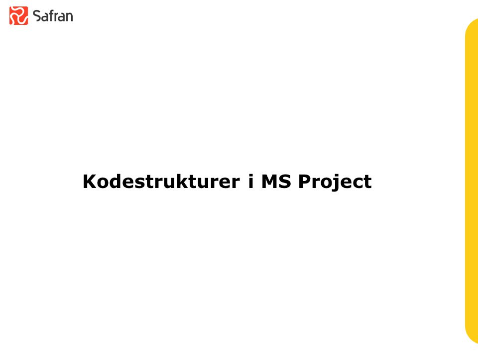 Kodestrukturer i MS Project