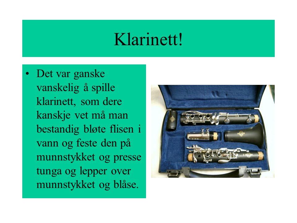 Klarinett!