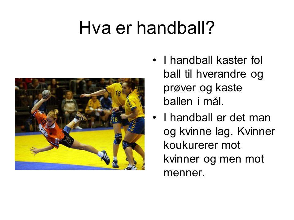 Hva er handball I handball kaster fol ball til hverandre og prøver og kaste ballen i mål.