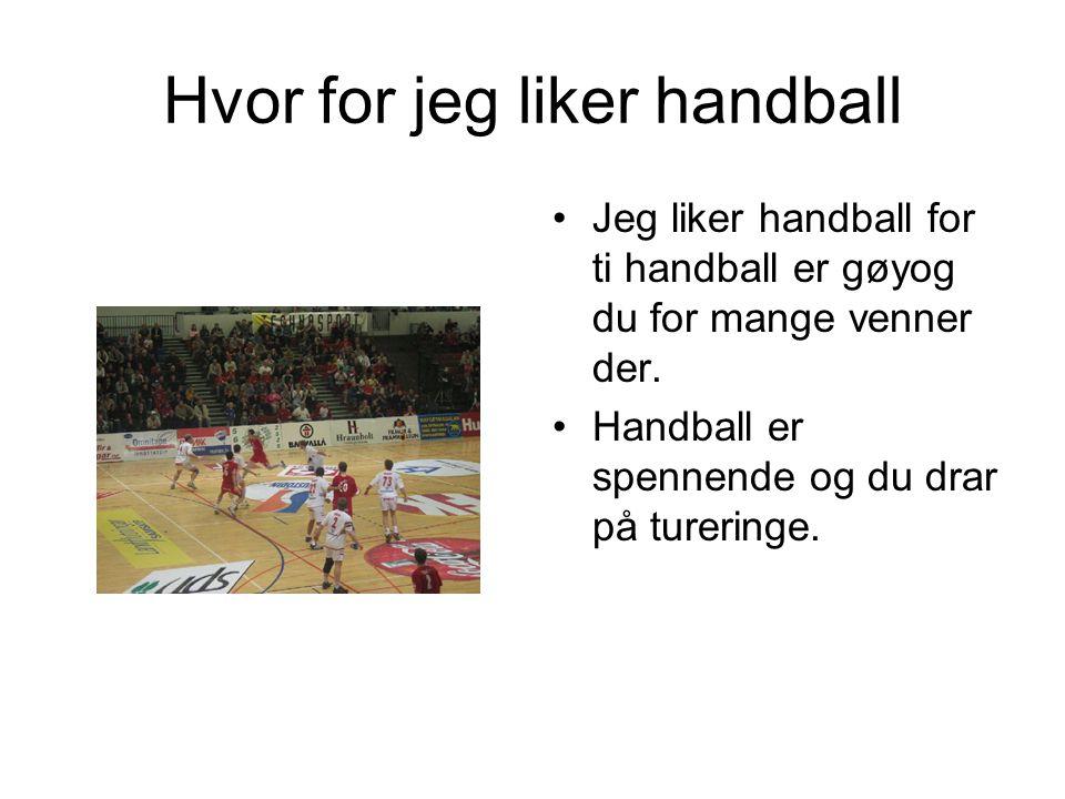 Hvor for jeg liker handball