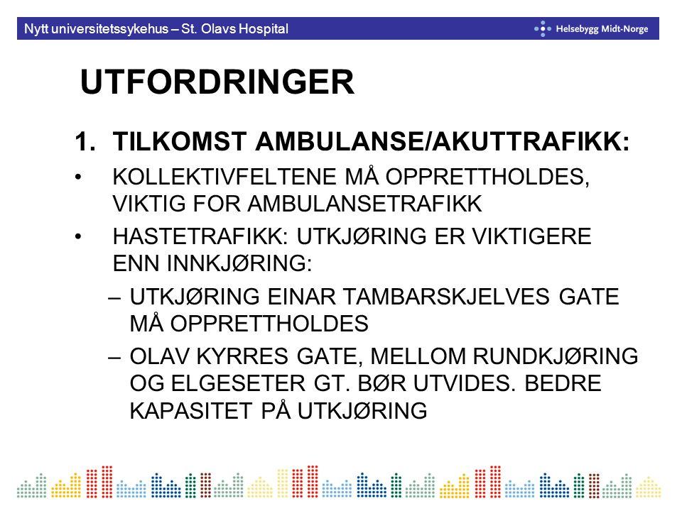 UTFORDRINGER TILKOMST AMBULANSE/AKUTTRAFIKK: