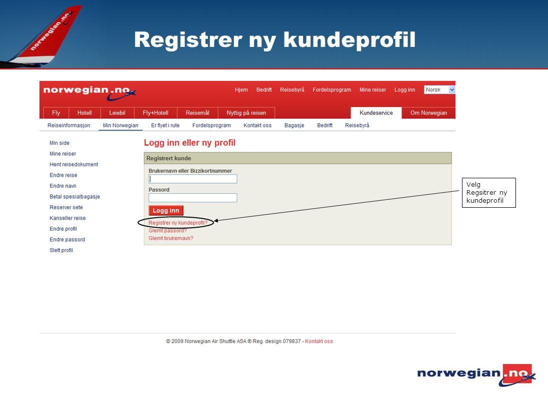 Registrer ny kundeprofil