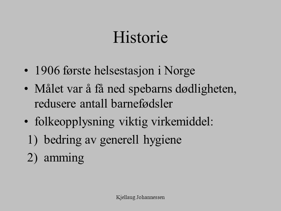 Historie 1906 første helsestasjon i Norge