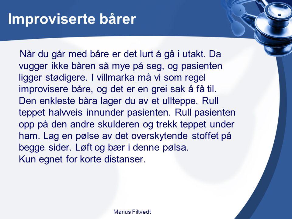 Improviserte bårer Marius Filtvedt