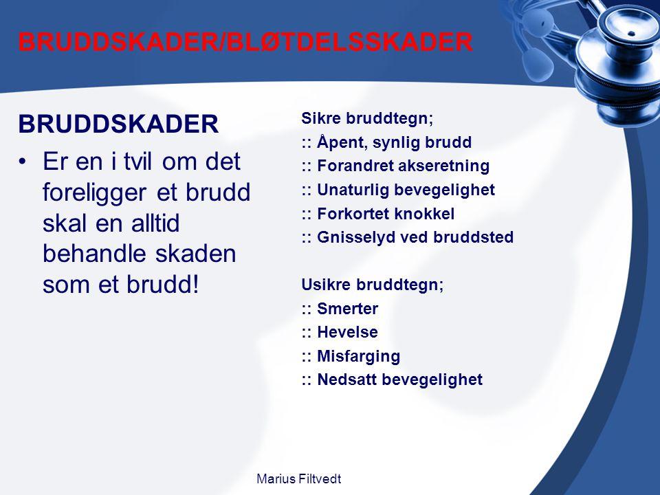 BRUDDSKADER/BLØTDELSSKADER