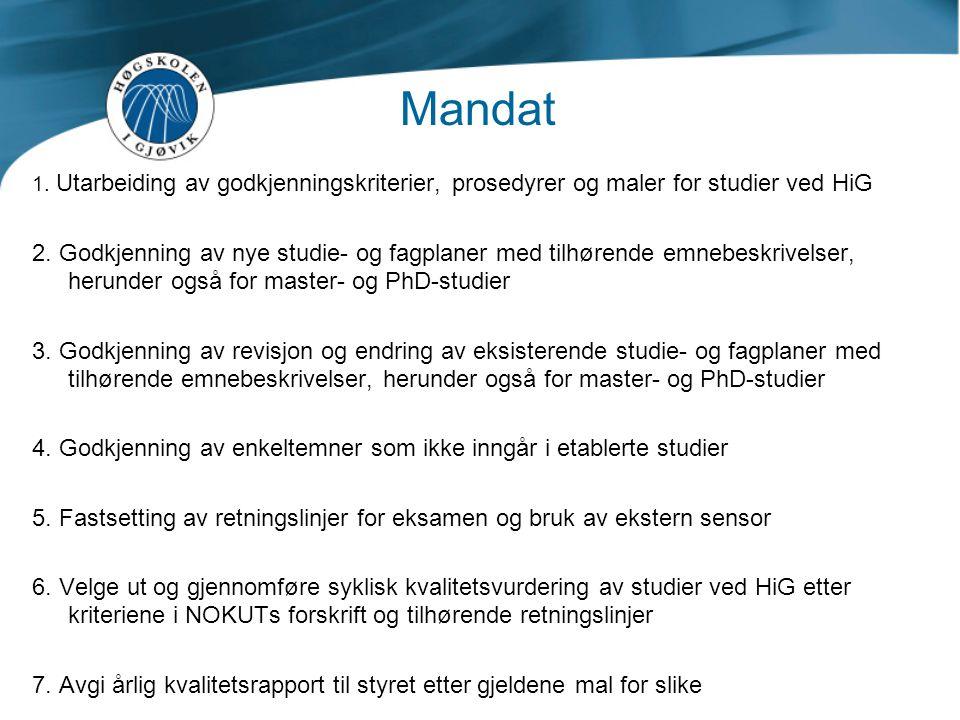 Mandat 1. Utarbeiding av godkjenningskriterier, prosedyrer og maler for studier ved HiG.