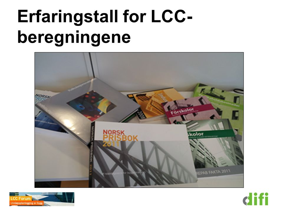 Erfaringstall for LCC-beregningene