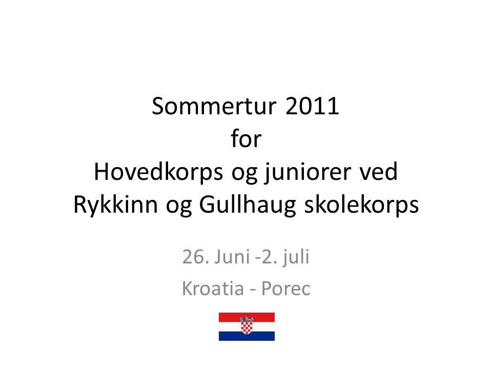 26. Juni -2. juli Kroatia - Porec