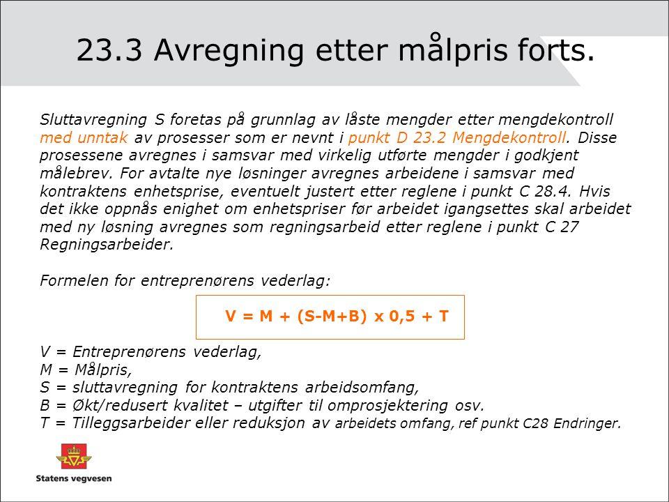 23.3 Avregning etter målpris forts.