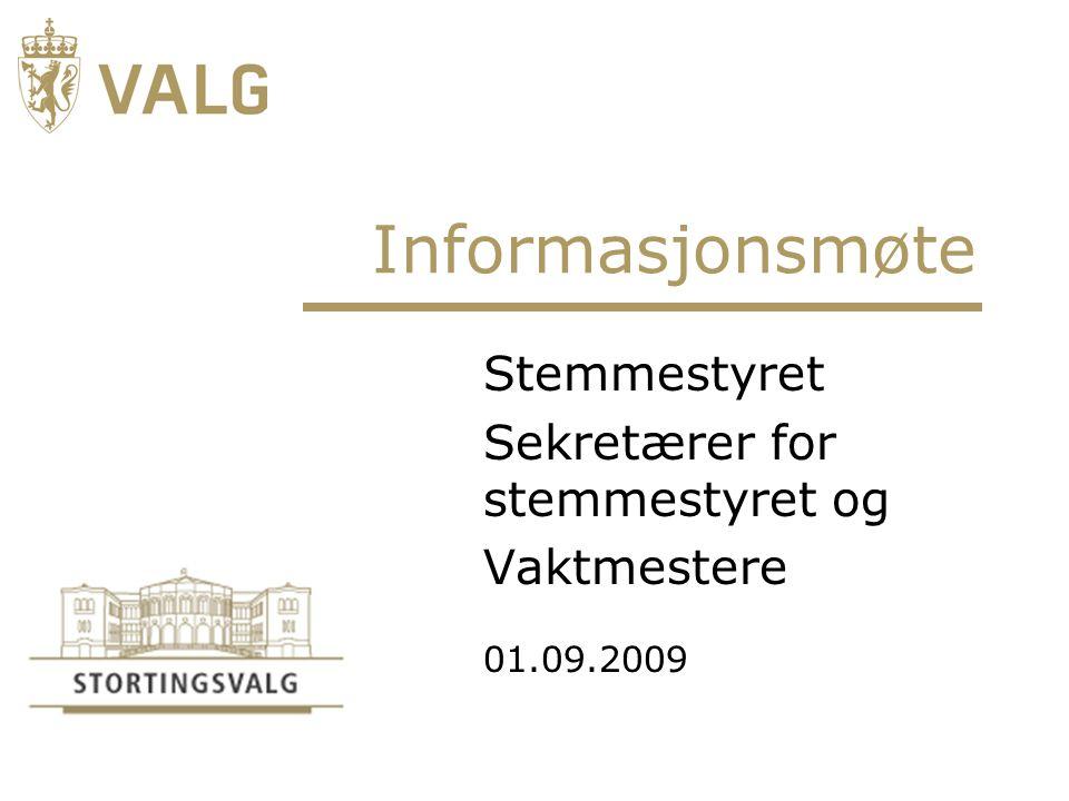 Stemmestyret Sekretærer for stemmestyret og Vaktmestere 01.09.2009