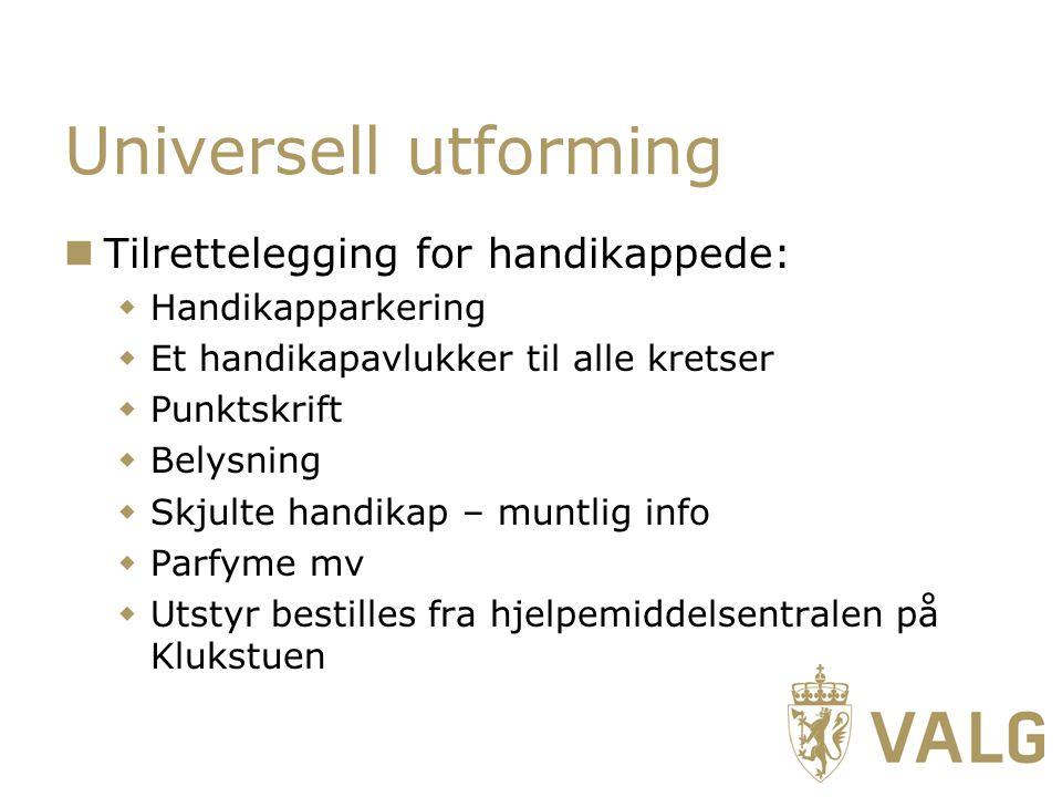 Universell utforming Tilrettelegging for handikappede: