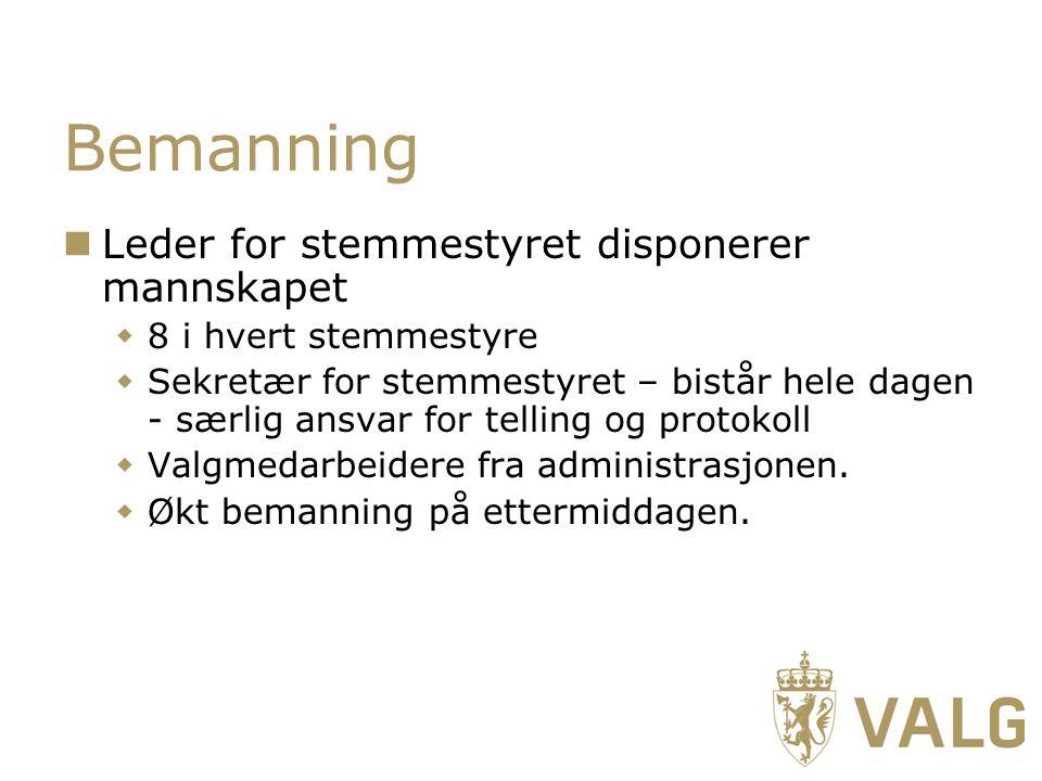 Bemanning Leder for stemmestyret disponerer mannskapet