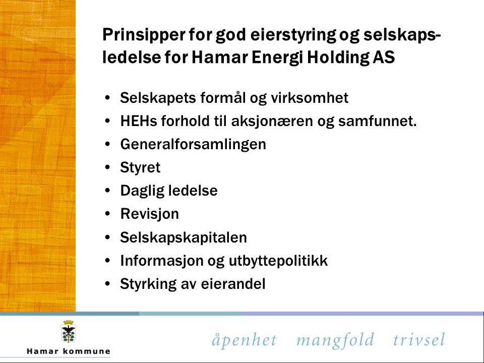Prinsipper for god eierstyring og selskaps-ledelse for Hamar Energi Holding AS