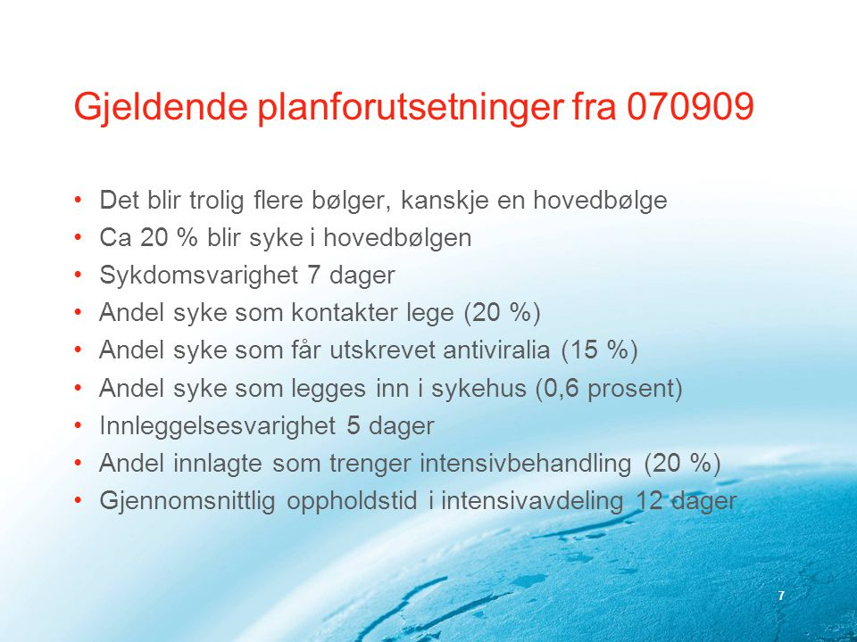 Gjeldende planforutsetninger fra 070909