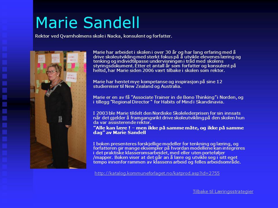 Marie Sandell Rektor ved Qvarnholmens skole i Nacka, konsulent og forfatter.