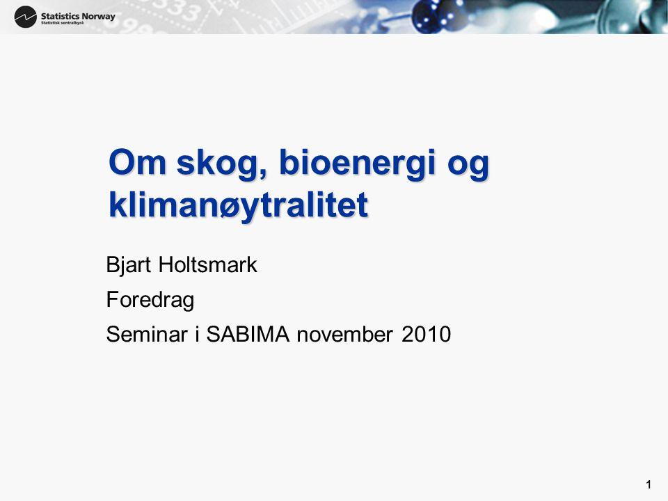 Om skog, bioenergi og klimanøytralitet
