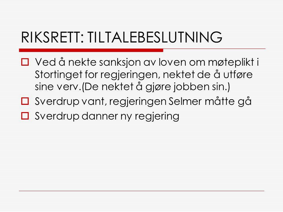 RIKSRETT: TILTALEBESLUTNING