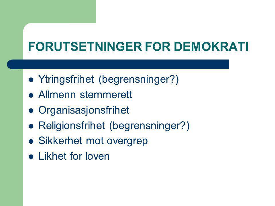 FORUTSETNINGER FOR DEMOKRATI