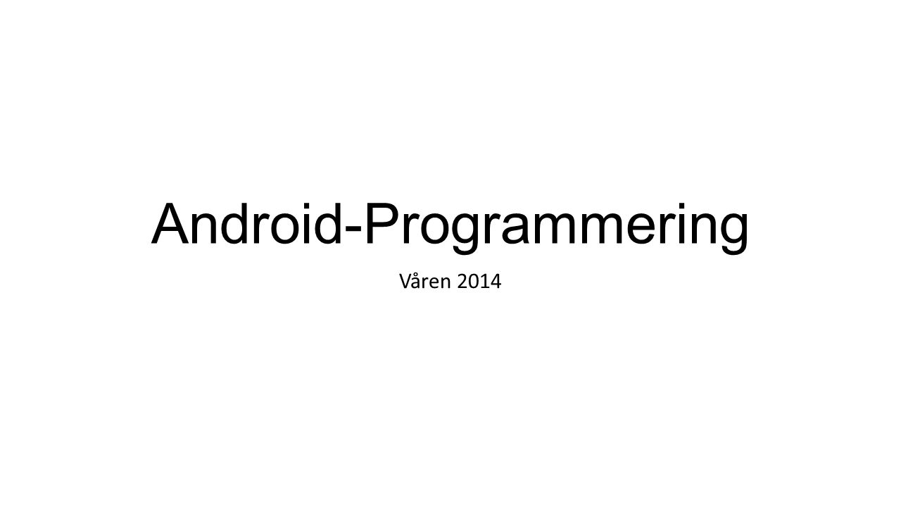 Android-Programmering