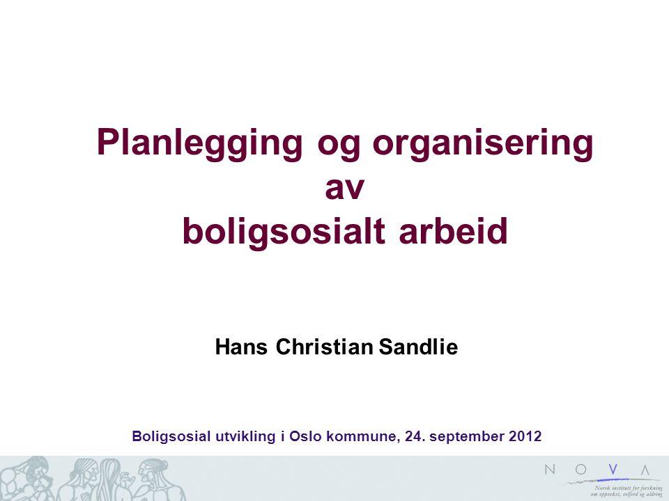 Planlegging og organisering av boligsosialt arbeid