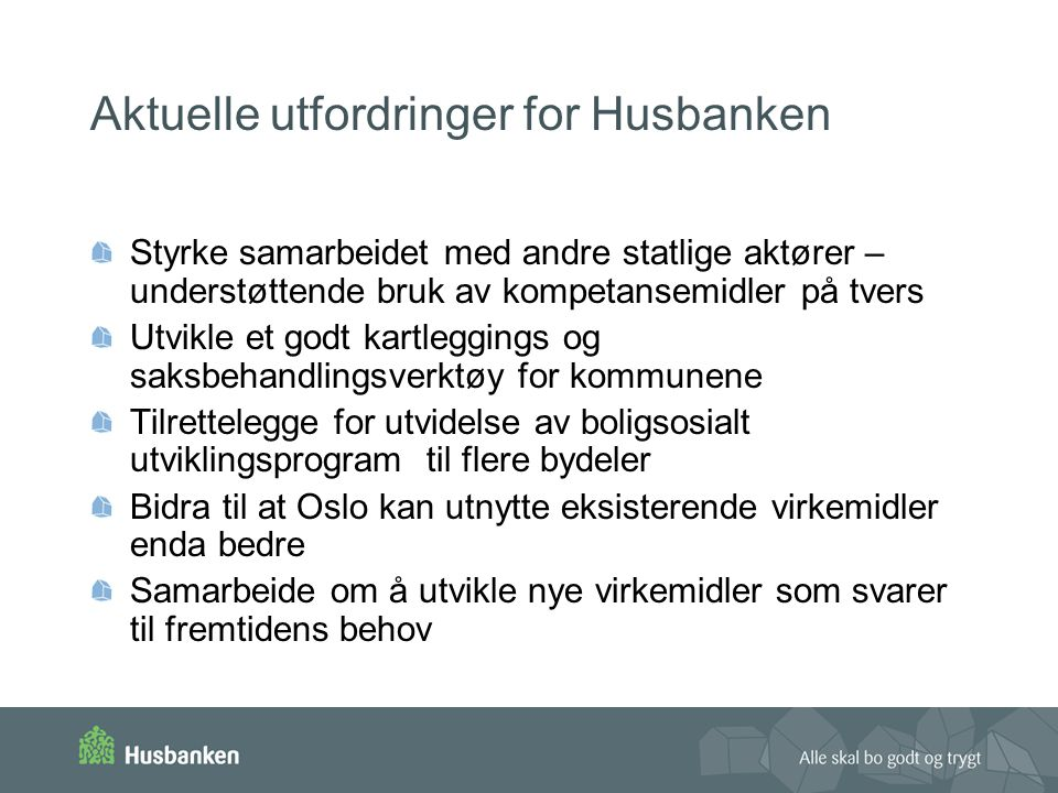 Aktuelle utfordringer for Husbanken