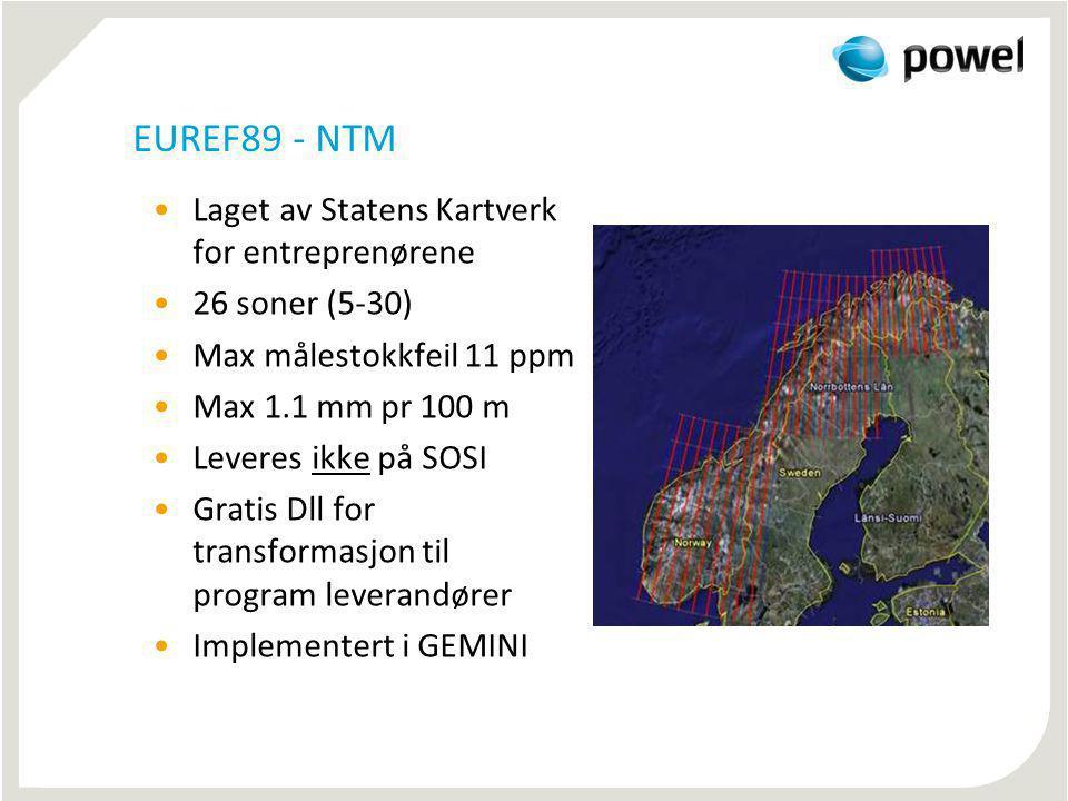 EUREF89 - NTM Laget av Statens Kartverk for entreprenørene