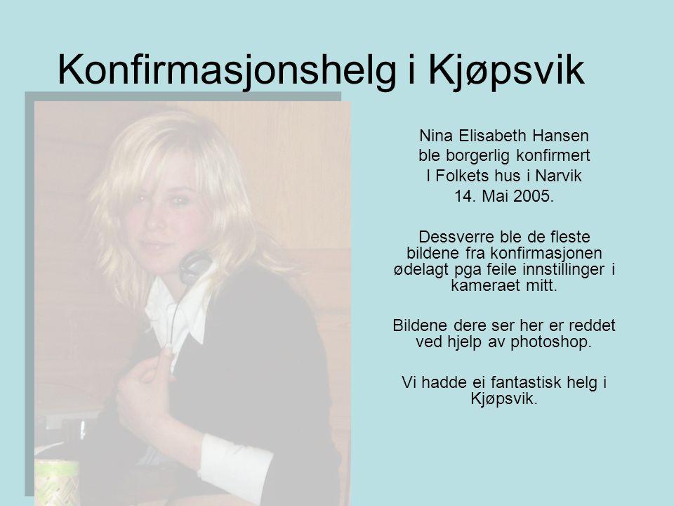 Konfirmasjonshelg i Kjøpsvik