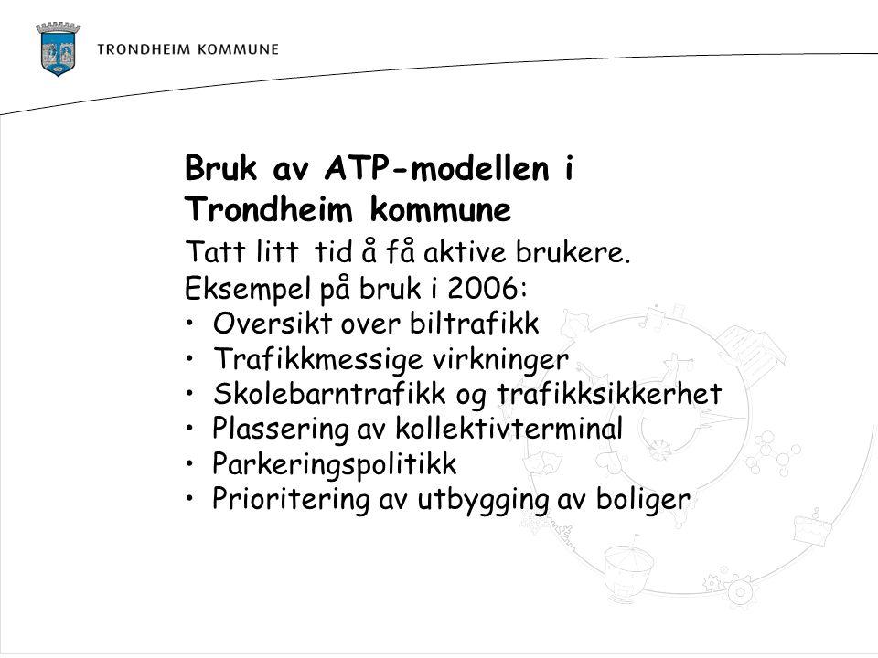 Bruk av ATP-modellen i Trondheim kommune