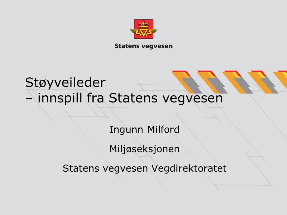 Støyveileder – innspill fra Statens vegvesen