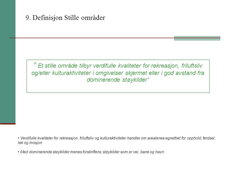 9. Definisjon Stille områder