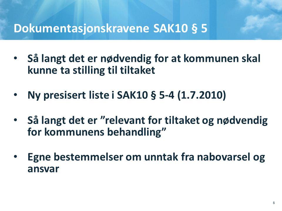 Dokumentasjonskravene SAK10 § 5