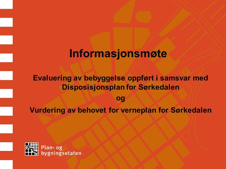 Vurdering av behovet for verneplan for Sørkedalen