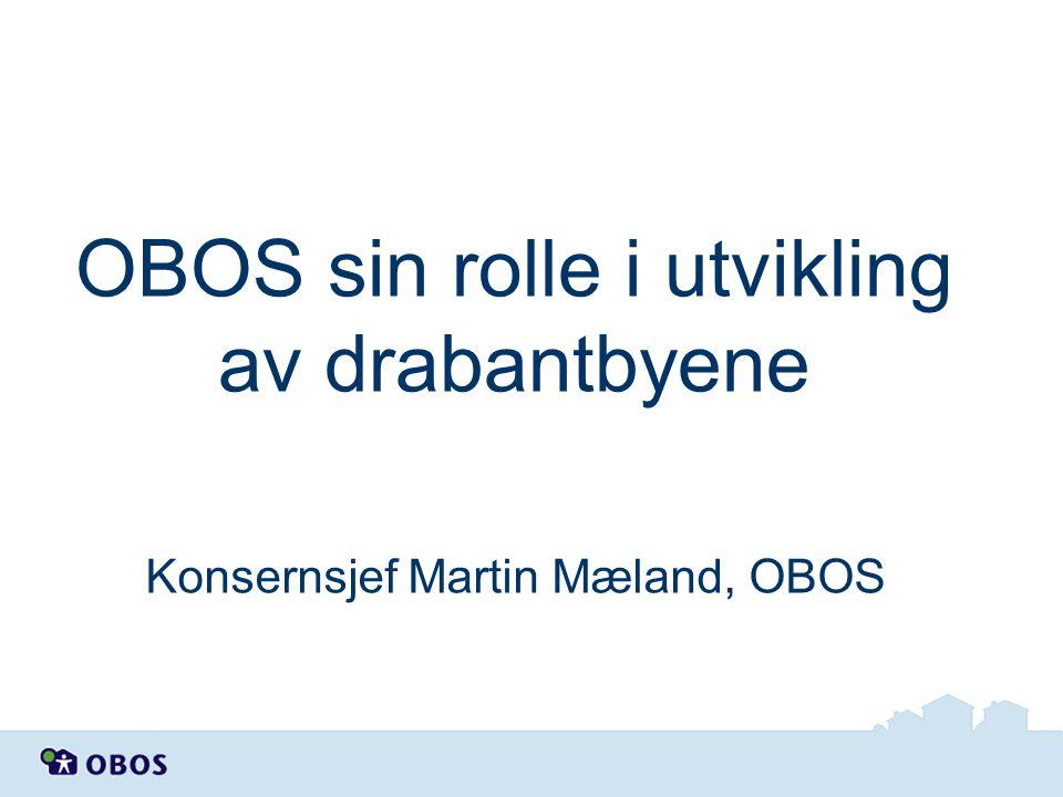 OBOS sin rolle i utvikling av drabantbyene