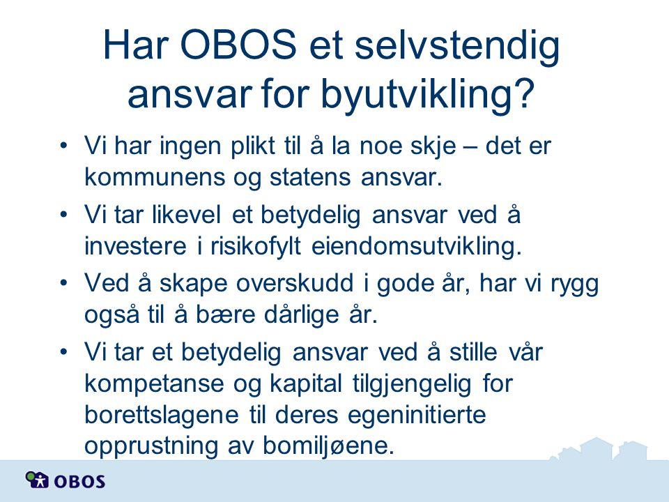 Har OBOS et selvstendig ansvar for byutvikling