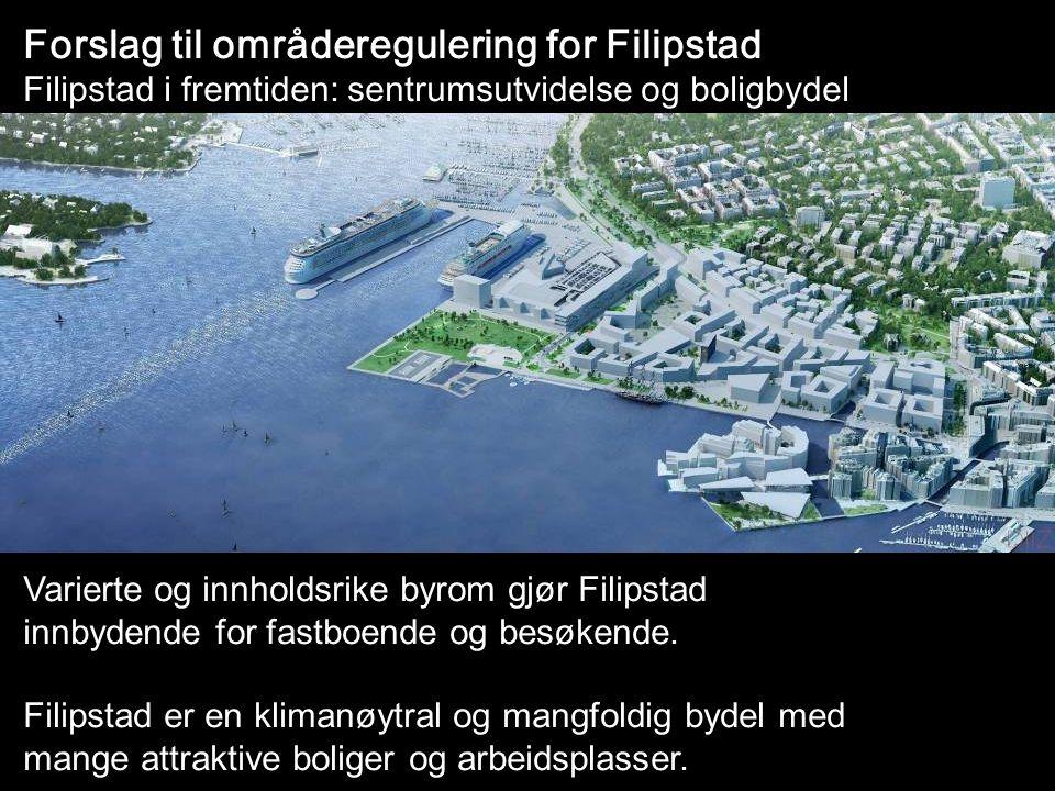 Forslag til områderegulering for Filipstad